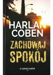 Okładka książki Zachowaj spokój Harlan Coben