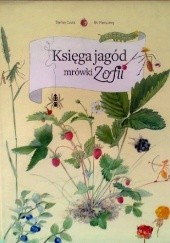 Okładka książki Księga jagód mrówki Zofii Stefan Casta