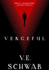 Okładka książki Vengeful Victoria Schwab