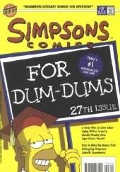 Okładka książki Simpsons Comics #27 - Simpsons Comics for Dum-Dums: 27th Issue Matt Abram Groening,Bill Morrison