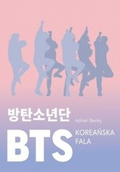 Okładka książki BTS. Koreańska fala Adrian Besley