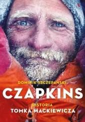 Okładka książki Czapkins. Historia Tomka Mackiewicza Dominik Szczepański