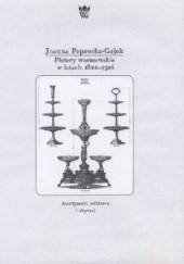 Okładka książki Platery warszawskie w latach 1822-1914. Asortyment, odbiorca i obyczaj. Joanna Paprocka-Gajek