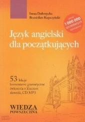 Okładka książki Język angielski dla początkujących Bronisław Kopczyński,Irena Dobrzycka