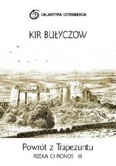 Okładka książki Powrót z Trapezuntu Kir Bułyczow