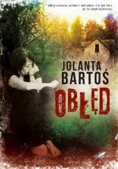 Okładka książki Obłęd Jolanta Bartoś