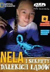 Okładka książki Nela i sekrety dalekich lądów Nela Ćwiek