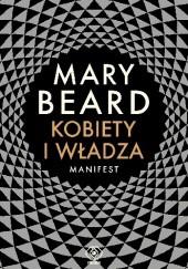 Okładka książki Kobiety i władza. Manifest Mary Winifred Beard