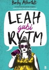 Okładka książki Leah gubi rytm Becky Albertalli