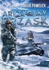 Okładka książki Arktyczny brzask Jakub Pawełek