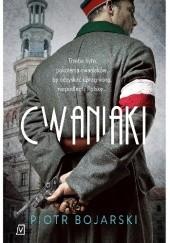 Okładka książki Cwaniaki Piotr Bojarski