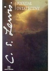 Okładka książki Podział ostateczny Clive Staples Lewis