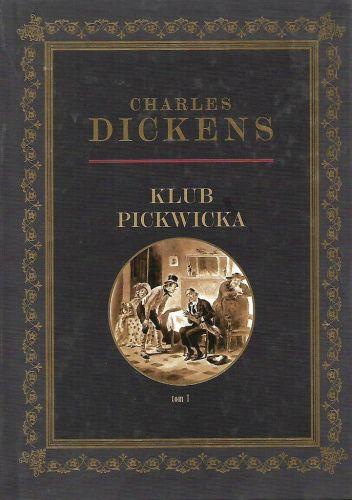 Okładka książki Klub Pickwicka Tom 1 Charles Dickens