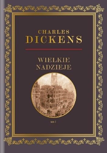 Okładka książki Wielkie nadzieje Tom 1 Charles Dickens