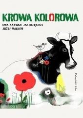 Okładka książki Krowa kolorowa Ewa Karwan-Jastrzębska