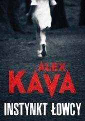 Okładka książki Instynkt łowcy Alex Kava