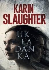 Okładka książki Układanka Karin Slaughter