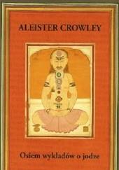 Okładka książki Osiem wykładów o jodze Aleister Crowley