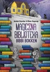 Okładka książki Magiczna Biblioteka Bibbi Bokken Jostein Gaarder,Klaus Hagerup