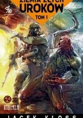 Okładka książki Ziemia złych uroków Jacek Kloss
