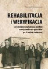 Okładka książki Rehabilitacja i weryfikacja narodowościowa ludności polskiej w województwie gdańskim po II wojnie światowej Sylwia Bykowska