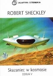 Okładka książki Skazaniec w Kosmosie. Robert Sheckley