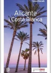 Okładka książki Alicante i Costa Blanca Dominika Zaręba