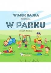 Okładka książki W parku Wujek Bajka