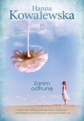 Okładka książki Zanim odfrunę Hanna Kowalewska