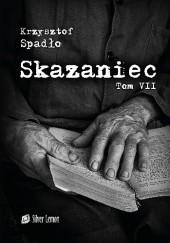 Okładka książki Skazaniec. Jutro jest czyste Krzysztof Spadło