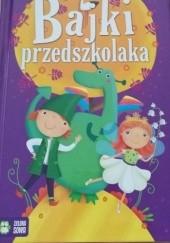 Okładka książki Bajki przedszkolaka Marzena Kwietniewska-Talarczyk