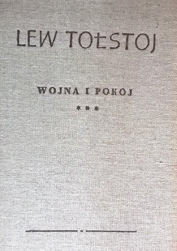 Okładka książki Wojna i Pokój Tom 3 Lew Tołstoj