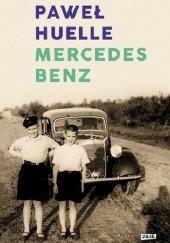 Okładka książki Mercedes-Benz. Z listów do Hrabala Paweł Huelle