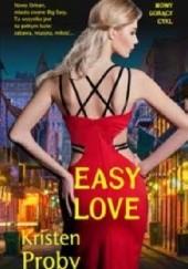 Okładka książki Easy love Kristen Proby
