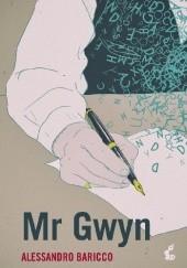Okładka książki Mr Gwyn Alessandro Baricco