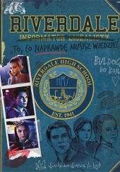 Okładka książki Riverdale. Informator licealisty praca zbiorowa