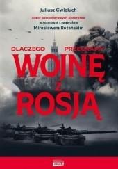 Okładka książki Dlaczego przegramy wojnę z Rosją Mirosław Różański