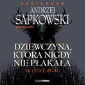 Okładka książki Dziewczyna, która nigdy nie płakała Andrzej W. Sawicki