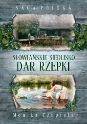 Okładka książki Dar Rzepki Monika Rzepiela