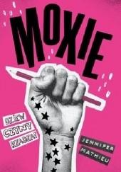 Okładka książki Moxie Jennifer Mathieu
