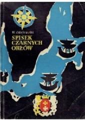 Okładka książki Spisek czarnych orłów Włodzimierz Odojewski