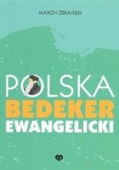 Okładka książki Polska. Bedeker ewangelicki Marcin Żerański