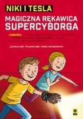 """Okładka książki Niki i Tesla. Magiczna rękawica supercyborga Steve Hockensmith,Bob"""" Pflugfelder """"Science"""