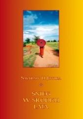 Okładka książki Śnieg w środku lata Sayadaw U Jotika