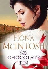 Okładka książki The Chocolate Tin Fiona McIntosh