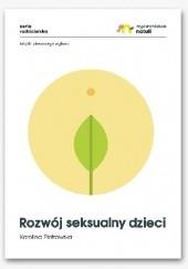 Okładka książki Rozwój seksualny dzieci Karolina Piotrowska