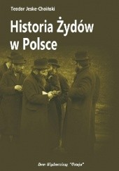 Okładka książki Historia Żydów w Polsce Teodor Jeske-Choiński