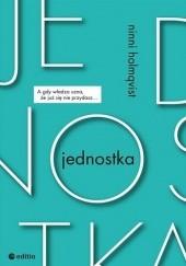 Okładka książki Jednostka Ninni Holmqvist