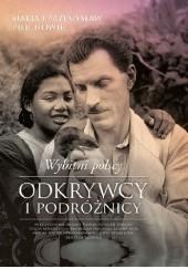 Okładka książki Wybitni polscy odkrywcy i podróżnicy Maria Pilich,Przemysław Pilich