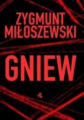 Okładka książki Gniew Zygmunt Miłoszewski